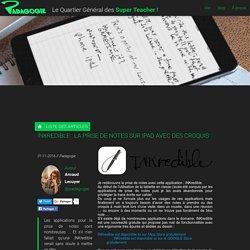 INKredible : la prise de notes sur iPad avec des croquis - Padagogie