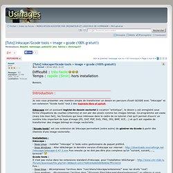 [Tuto] Inkscape/Gcode tools + image = gcode (100% gratuit!) : FAO général