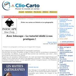 Avec Inkscape - Le tutoriel dédié à ... - Clio-Carto