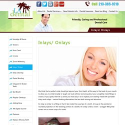 Inlays/ Onlays - Los Angeles Dental