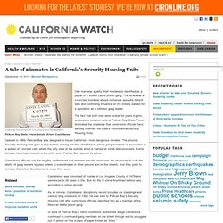 A tale of 2 inmates in California's Security Housing Units
