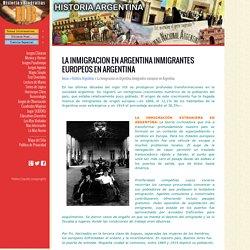 La Inmigracion en Argentina Inmigrantes europeos en Argentina