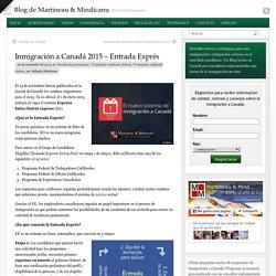 Inmigración a Canadá 2015 – Entrada Exprés
