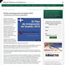 El Plan de Inmigración de Quebec 2015