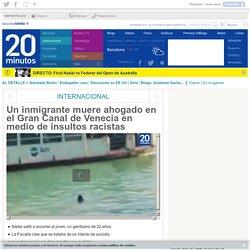 Un inmigrante muere ahogado en el Gran Canal de Venecia en medio de insultos racistas