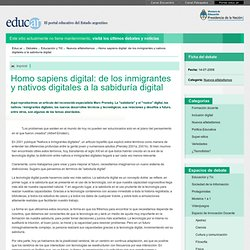Homo sapiens digital: de los inmigrantes y nativos digitales a la sabiduría digital