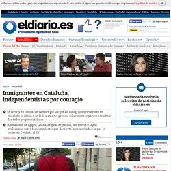Inmigrantes en Cataluña, independentistas por contagio