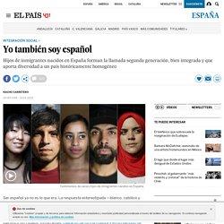 Hijos de Inmigrantes: Yo también soy español