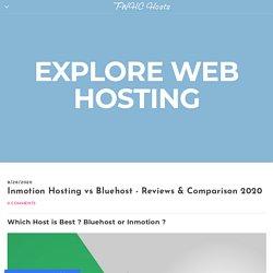 Inmotion Hosting vs Bluehost - Reviews & Comparison 2020 - TWHC Hosts