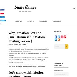 Why Inmotion Best For Small Business? InMotion Hosting Review