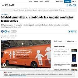 Hazte Oír: Madrid inmoviliza el autobús de la campaña contra los transexuales