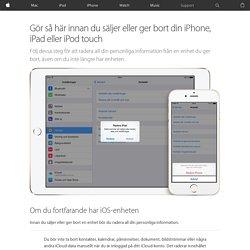 Gör så här innan du säljer eller ger bort din iPhone, iPad eller iPodtouch - Apple-support
