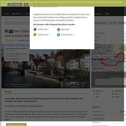 Von Tübingens Innenstadt zum Österbergturm und zurück über die schönsten ...