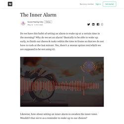 The Inner Alarm - Sound Healing India - Medium