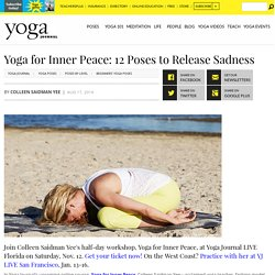 Yoga for Inner Peace: 12 Poses to Release Sadness