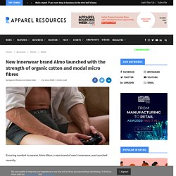 New innerwear brand Almo launched with the strength of organic cotton and modal micro fibres