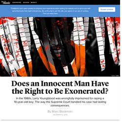 Does an Innocent Man Have the Right to Be Exonerated?