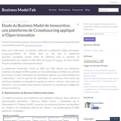 Etude du Business Model de Innocentive, une plateforme de Crowdsourcing appliqué à l'Open Innovation