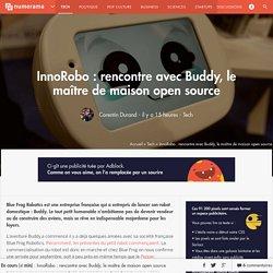 InnoRobo : rencontre avec Buddy, le maître de maison open source - Tech