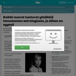Kaikki nuoret tuntuvat yhtäkkiä innostuneen astrologiasta, ja siihen on syynsä - Nyt.fi