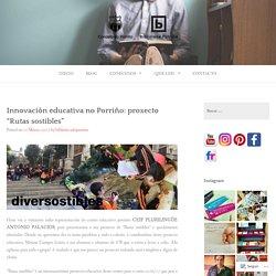 """Innovación educativa no Porriño: proxecto """"Rutas sostibles"""" – Biblioteca do Porriño"""