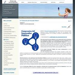 """Club de Innovacion - El """"Compromiso del Innovador Público"""""""