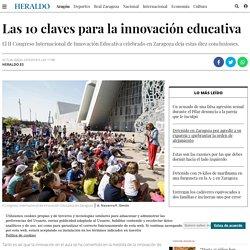 Congreso de Innovación educativa en Zaragoza: Las 10 conclusiones claves