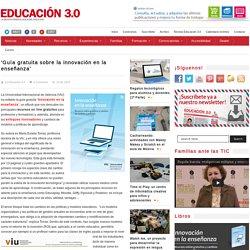 'Guía gratuita sobre la innovación en la enseñanza'
