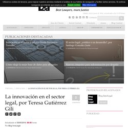 La innovación en el sector legal, por Teresa Gutiérrez Gili