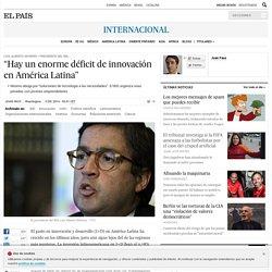 """Hay un enorme déficit de innovación en América Latina"""