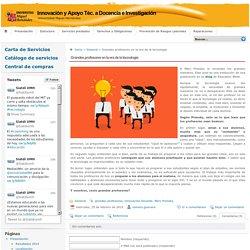 Innovación y Apoyo Téc. a Docencia e Investigación » Grandes profesores en la era de la tecnología