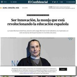 Educación: Sor Innovación, la monja que está revolucionando la educación española . Noticias de Alma, Corazón, Vida