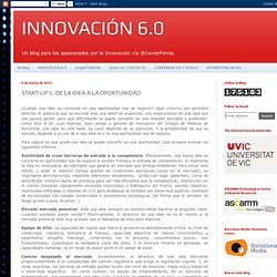 INNOVACIÓN 6.0: START-UP's: DE LA IDEA A LA OPORTUNIDAD