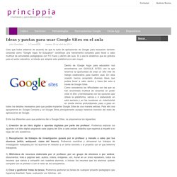 Ideas y pautas para usar Google Sites en el aula