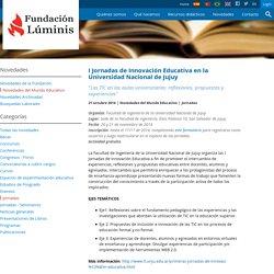 I Jornadas de Innovación Educativa en la Universidad Nacional de Jujuy