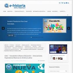 Libro – Escalando la Nueva Educación – Innovaciones Inspiradoras Masivas en América Latina - E-Historia