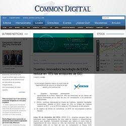 Quantex, innovadora tecnología de EXSA, reduce en 18% las emisiones de GEI