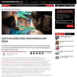 Las 5 escuelas más innovadoras del 2014Young Marketing