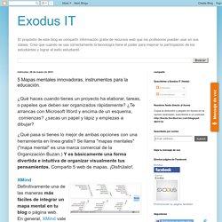 Exodus IT: 5 Mapas mentales innovadoras, instrumentos para la educación.