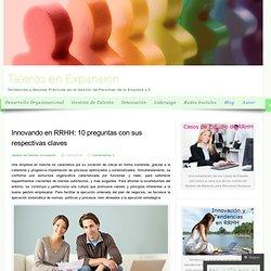 Innovando en RRHH: 10 preguntas con sus respectivas claves