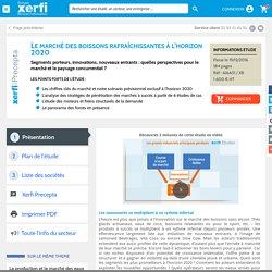 Etude de marché innovant innovation boisson Xerfi