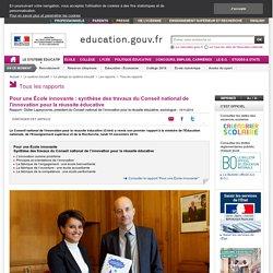 Pour une École innovante : synthèse des travaux du Conseil national de l'innovation pour la réussite éducative