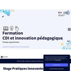 Stage Pratiques innovantes Asynchrone 2021 by jfiliol.pro on Genially