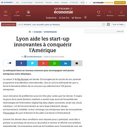 Lyon aide les start-up innovantes à conquérir l'Amérique