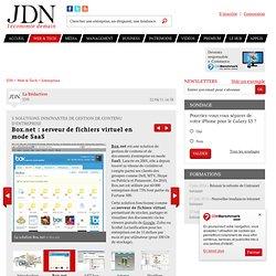 Box.net : serveur de fichiers virtuel en mode SaaS - Logiciel de gestion de contenu innovant - Journal du Net Solutions
