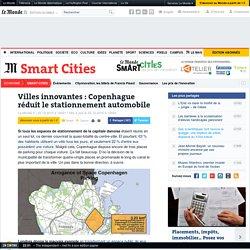 Villes innovantes: Copenhague réduit le stationnement automobile