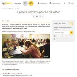 4 projets innovants pour l'e-education