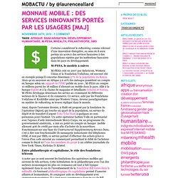Monnaie mobile : des services innovants portés par les usagers « MOBACTU / by @loallard