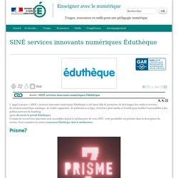 SINE services innovants numériques Eduthèque - Enseigner avec le numérique