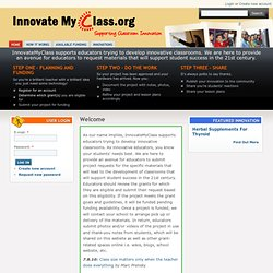 Innovate My Classroom | InnovateMyClass supports educators trying to develop innovative classrooms